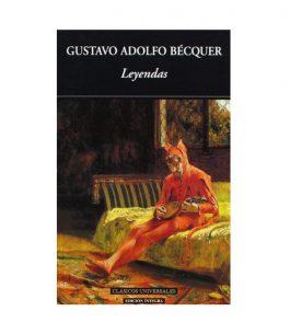 Leyendas – Gustavo Adolfo Bécquer