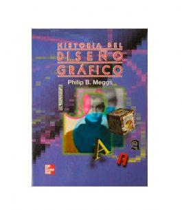 Libro Historia del Diseño Gráfico – Philip B. Meggs