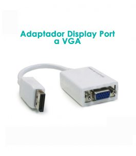 Adaptador Display Port a VGA