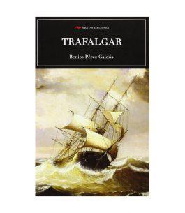Libro Trafalgar de Benito Pérez Galdós